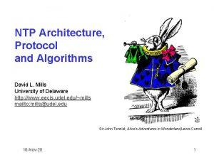NTP Architecture Protocol and Algorithms David L Mills
