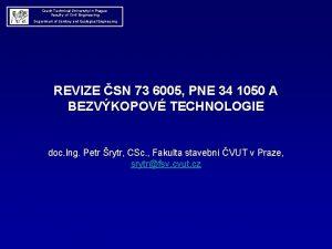 Czech Technical University in Prague Faculty of Civil