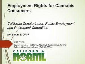Employment Rights for Cannabis Consumers California Senate Labor