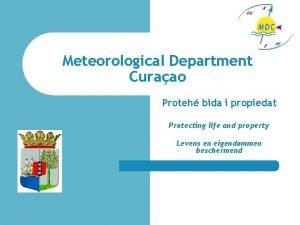 Meteorological Department Curaao Proteh bida i propiedat Protecting