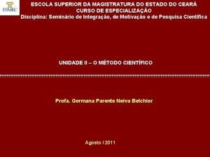 ESCOLA SUPERIOR DA MAGISTRATURA DO ESTADO DO CEAR