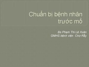 Chun b bnh nhn trc m Bs Phm