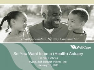 So You Want to be a Health Actuary