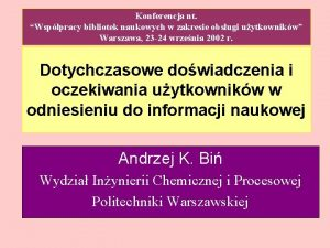 Konferencja nt Wsppracy bibliotek naukowych w zakresie obsugi