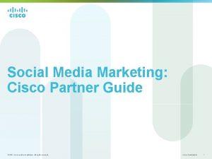 Social Media Marketing Cisco Partner Guide 2011 Cisco