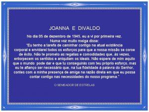 JOANNA E DIVALDO No dia 05 de dezembro