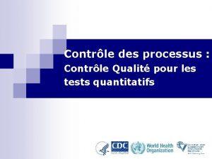 Contrle des processus Contrle Qualit pour les tests