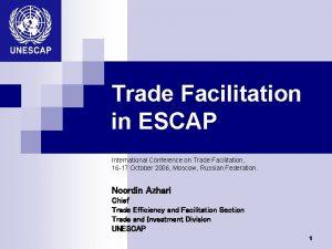 Trade Facilitation in ESCAP International Conference on Trade
