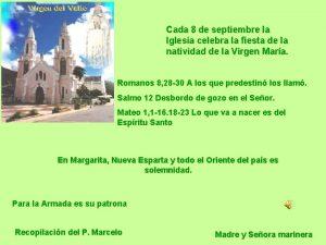 Cada 8 de septiembre la Iglesia celebra la