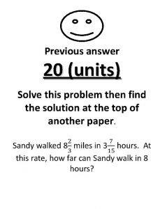 Previous answer 20 units Previous answer 20 units
