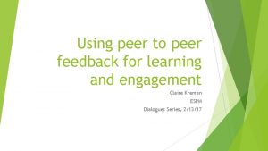 Using peer to peer feedback for learning and