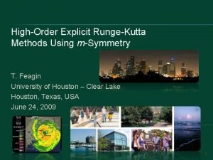HighOrder Explicit RungeKutta Methods Using mSymmetry T Feagin