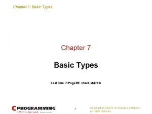 Chapter 7 Basic Types Chapter 7 Basic Types