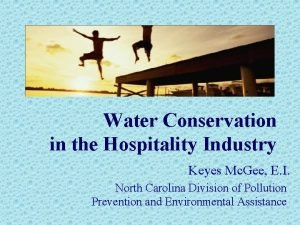 Water Conservation in the Hospitality Industry Keyes Mc
