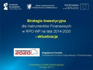 Strategia Inwestycyjna dla Instrumentw Finansowych w RPO WP