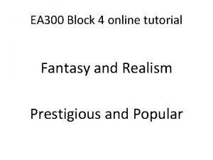 EA 300 Block 4 online tutorial Fantasy and