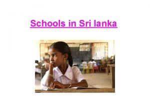 Schools in Sri lanka Basic information Sri Lankas