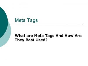 Meta Tags What are Meta Tags And How