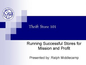 Thrift Store 101 Running Successful Stores for Mission