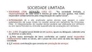 SOCIEDADE LIMITADA SOCIEDADE LTDA DEFINIO 1 052 CC
