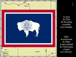 Wyoming Le trac de ltat du Wyoming ressemble