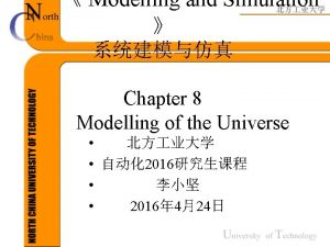 Modelling and Simulation Chapter 8 Modelling of the