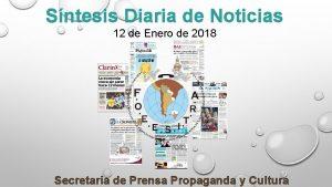 Sntesis Diaria de Noticias 12 de Enero de
