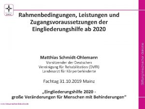 Stiftung kreuznacher diakonie Rahmenbedingungen Leistungen und Zugangsvoraussetzungen der