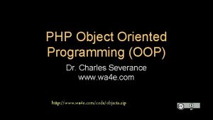 PHP Object Oriented Programming OOP Dr Charles Severance