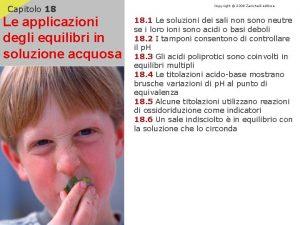 Capitolo 18 Le applicazioni degli equilibri in soluzione