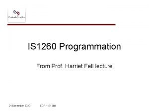 IS 1260 Programmation From Prof Harriet Fell lecture