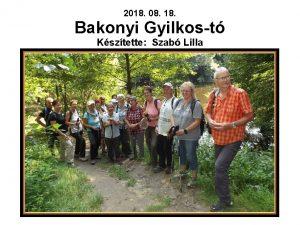2018 08 18 Bakonyi Gyilkost Ksztette Szab Lilla