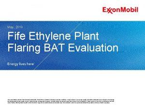 May 2019 Fife Ethylene Plant Flaring BAT Evaluation