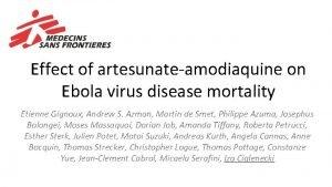 Effect of artesunateamodiaquine on Ebola virus disease mortality