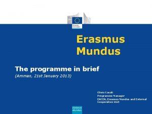 Erasmus Mundus The programme in brief Amman 21