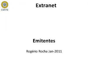 Extranet Emitentes Rogrio Rocha Jan2011 Emitentes Protocolos Informao