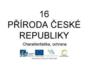 16 PRODA ESK REPUBLIKY Charaktertistika ochrana Proda esk