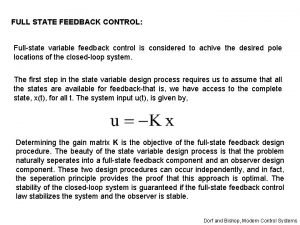 FULL STATE FEEDBACK CONTROL Fullstate variable feedback control