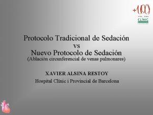 Protocolo Tradicional de Sedacin vs Nuevo Protocolo de