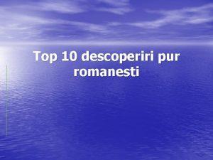Top 10 descoperiri pur romanesti 10 Diorama Grigore