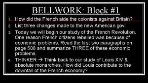 BELLWORK Block 1 1 2 3 4 How