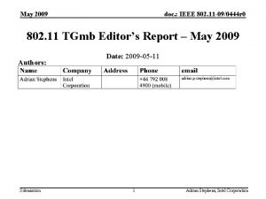 May 2009 doc IEEE 802 11 090444 r