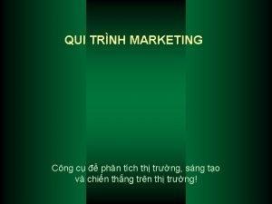 QUI TRNH MARKETING Cng c phn tch th