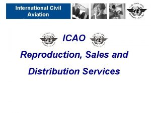 International Civil Aviation Organization ICAO Reproduction Sales and