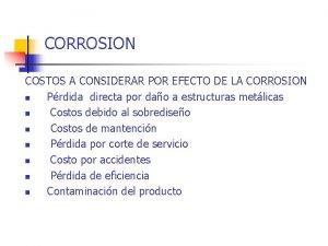 CORROSION COSTOS A CONSIDERAR POR EFECTO DE LA