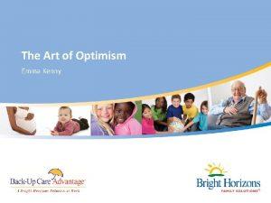 The Art of Optimism Emma Kenny Optimism Versus