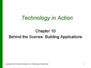 Technology in Action Chapter 10 Behind the Scenes