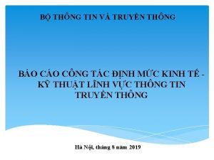 B THNG TIN V TRUYN THNG BO CNG