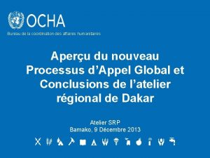 Bureau de la coordination des affaires humanitaires Aperu