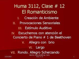 Huma 3112 Clase 12 El Romanticismo Creacin de